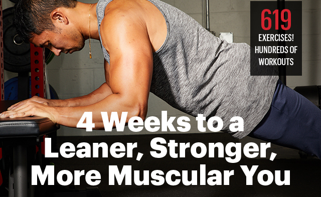 4 Weeks to a Leaner, Stronger, More Muscular You